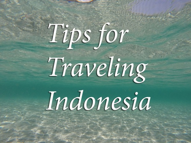 tips for traveling indonesia