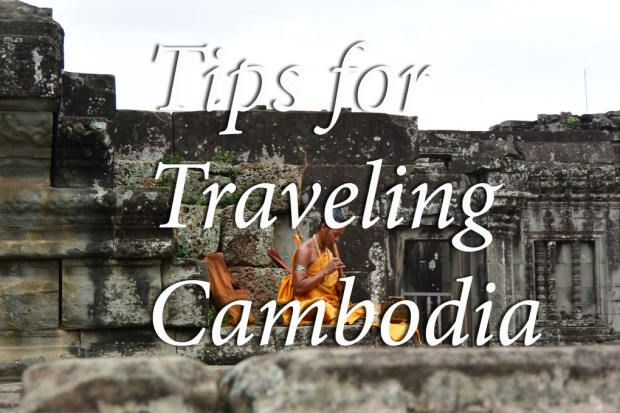 tips for traveling cambodia